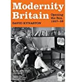 David Kynaston [( Modernity Britain: Opening the Box, 1957-1959 )] [by: David Kynaston] [Jul-2013]