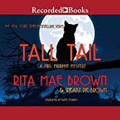Tall Tail: A Mrs. Murphy Mystery | Rita Mae Brown, Sneaky Pie Brown
