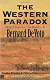 The Western Paradox: A Conservation Reader (0300084226) by DeVoto, Bernard