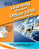 img - for Learning Microsoft Office 2010 Deluxe, Student Edition book / textbook / text book