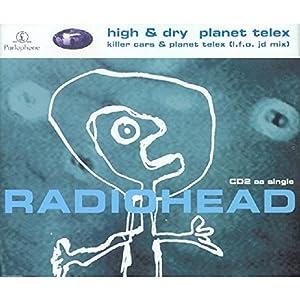 High & Dry/Planet Telex