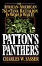 Patton&#39;s Panthers: The African-American 761st Tank Battalion In World War II