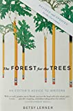 img - for The Forest for the Trees (Revised and Updated): An Editor's Advice to Writers by Betsy Lerner (2010-10-05) book / textbook / text book