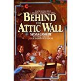 Behind The Attic Wallby Sylvia Cassedy