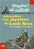 """Afficher """"Enquêtes au collège n° 5 P.P. Cul-Vert et le mystère du Loch Ness"""""""