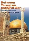 img - for Between Terrorism and Civil War: The al-Aqsa Intifada book / textbook / text book