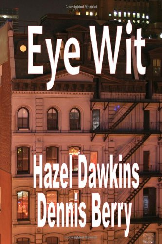 Eye Wit: A Yoko Kamimura Mystery