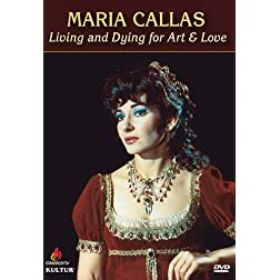 Maria Callas: Living & Dying for Art & Love
