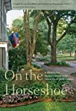img - for On the Horseshoe: A Guide to the Historic Campus of the University of South Carolina book / textbook / text book