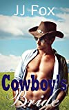 Cowboy's Bride: Second Chance of Country's Romance Bride (A Historical Western Romance Series)