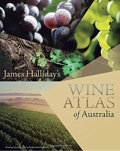 James Halliday's Wine Atlas of Australia by James Halliday