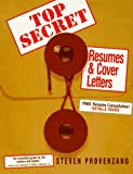 img - for Top Secret Resumes & Cover Letters book / textbook / text book