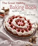 The Great Holiday Baking Book (0816638683) by Ojakangas, Beatrice