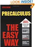 PreCalculus the Easy Way (Easy Way Series)