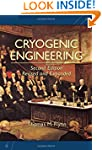 Cryogenic Engineering, Second Edition...