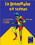 """Afficher """"La Grammaire en scènes"""""""