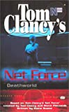 Deathworld (Tom Clancy's Net Force Explorers, Book 13) (0425177386) by Clancy, Tom
