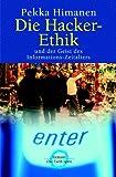 Die Hacker- Ethik. Und der Geist des Informations- Zeitalter. (3570500209) by Himanen, Pekka