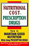 img - for Nutritional Cost of Prescription Drugs book / textbook / text book