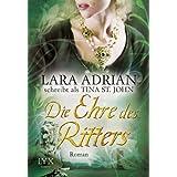 """Die Ehre des Rittersvon """"Lara Adrian Schreibt..."""""""