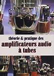 Th�orie et pratique des amplificateur...