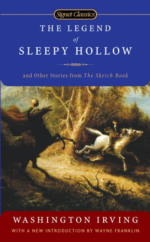 The Legend of Sleepy Hollow and Other Stories From the Sketch Book (Signet Classics) book cover