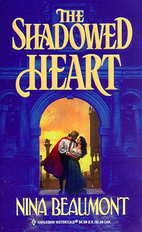 Shadowed Heart (Historical , No 422), BEAUMONT