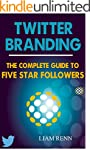 Twitter Branding: The Complete Guide...