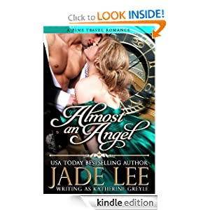 Almost an Angel (The Regency Rags to Riches Series, Book 3) Jade Lee