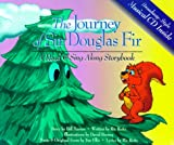 The Journey of Sir Douglas Fir: A Reader's Musical