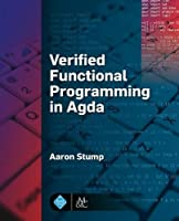 Verified Functional Programming in Agda Front Cover