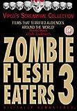 Zombie Flesh Eaters 3 [DVD]