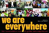We Are Everywhere: The Irresistible Rise of Global Anti-Capitalism (1859844472) by Notes from Nowhere