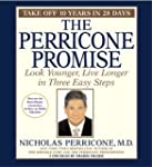 The Perricone Promise: Look Younger,...
