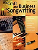 The Craft and Business of Songwriting (2nd Edition) (1582970858) by Braheny, John