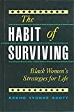img - for The Habit of Surviving: Black Women's Strategies for Life by Kesho Scott (1991-04-03) book / textbook / text book