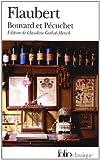 echange, troc Gustave Flaubert - Bouvard et Pécuchet - Sottisier - L'Album de la Marquise - Le Dictionnaire des idées reçues