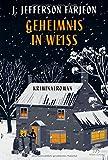 'Geheimnis in Weiß: Kriminalroman' von 'J. Jefferson Farjeon'