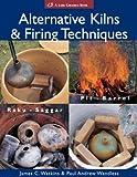 cover of Alternative Kilns and Firing Techniques (Lark Ceramics Books)