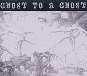 Ghost To a Ghost/Gutter Town
