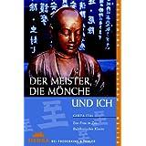 """Der Meister, die M�nche und ich: Eine Frau im Zen-Buddhistischen Klostervon """"Gerta Ital"""""""