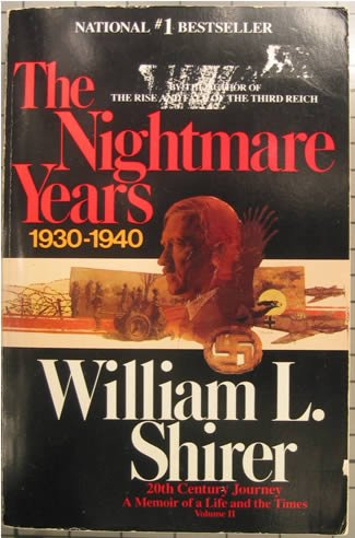 The Nightmare Years (Twentieth Century Journey, Vol 2) (v. 2), William L. Shirer