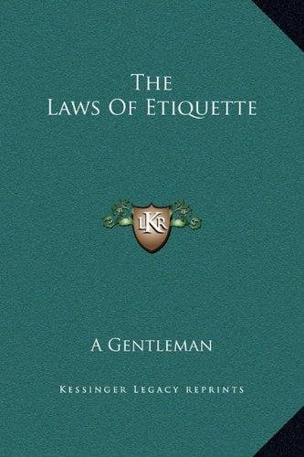 The Laws of Etiquette