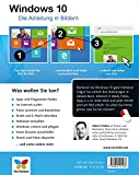 Image de Windows 10: Die Anleitung in Bildern. Bild für Bild Windows 10 kennenlernen. Komplett in Farbe. Auc