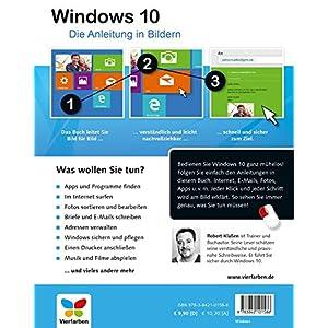 Windows 10: Die Anleitung in Bildern. Bild für Bild Windows 10 kennenlernen. Komplett in Farbe. Auc