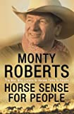Horse Sense for People (000653161X) by Roberts, Monty