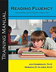 Reading Fluency, Understanding and Teaching this Complex Skill: Training Manual