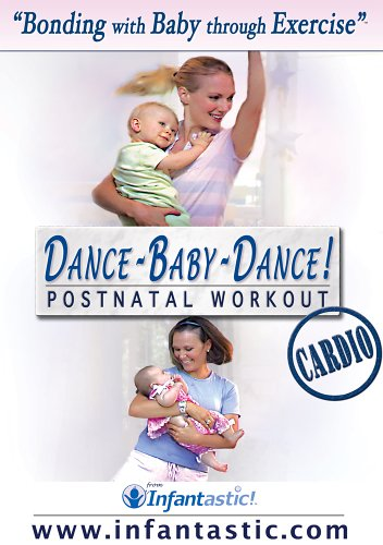 Infantastic DANCE-BABY-DANCE! Cardio Postnatal Workout [VHS]