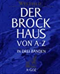 Der Brockhaus von A-Z. In drei B�nden...