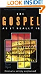 The Gospel as It Really is: Paul's Ep...